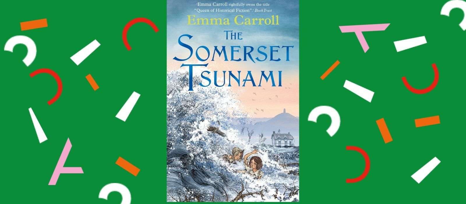 Emma Carroll - The Somerset Tsunami