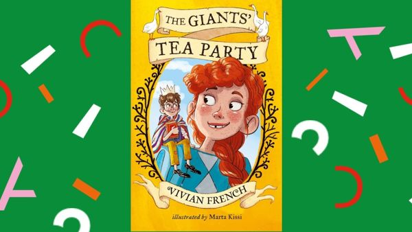 Vivian French - The Giants' Tea Party