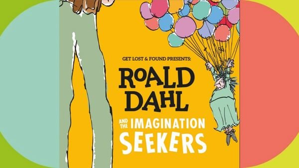ROALD DAHL and the Imagination Seekers - Schools performance for First Schools