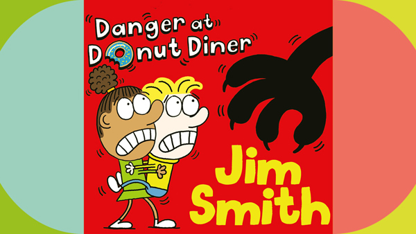 Jim Smith: A Super Weird Mystery: Danger at Donut Diner - Schools' event